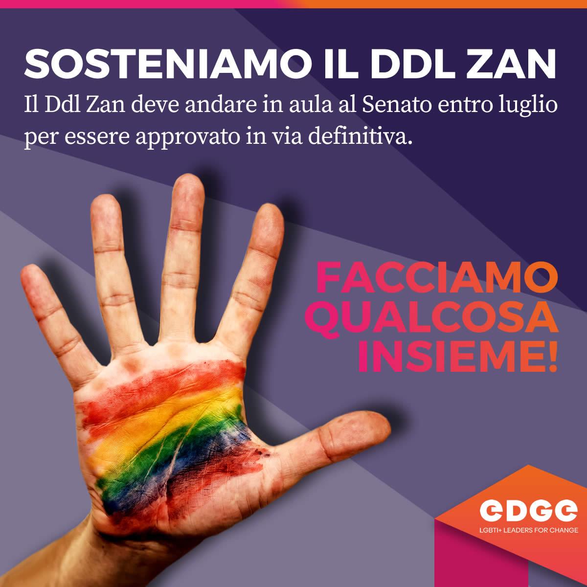 Sosteniamo il DDL ZAN | EDGE LGBTI+Leaders for change