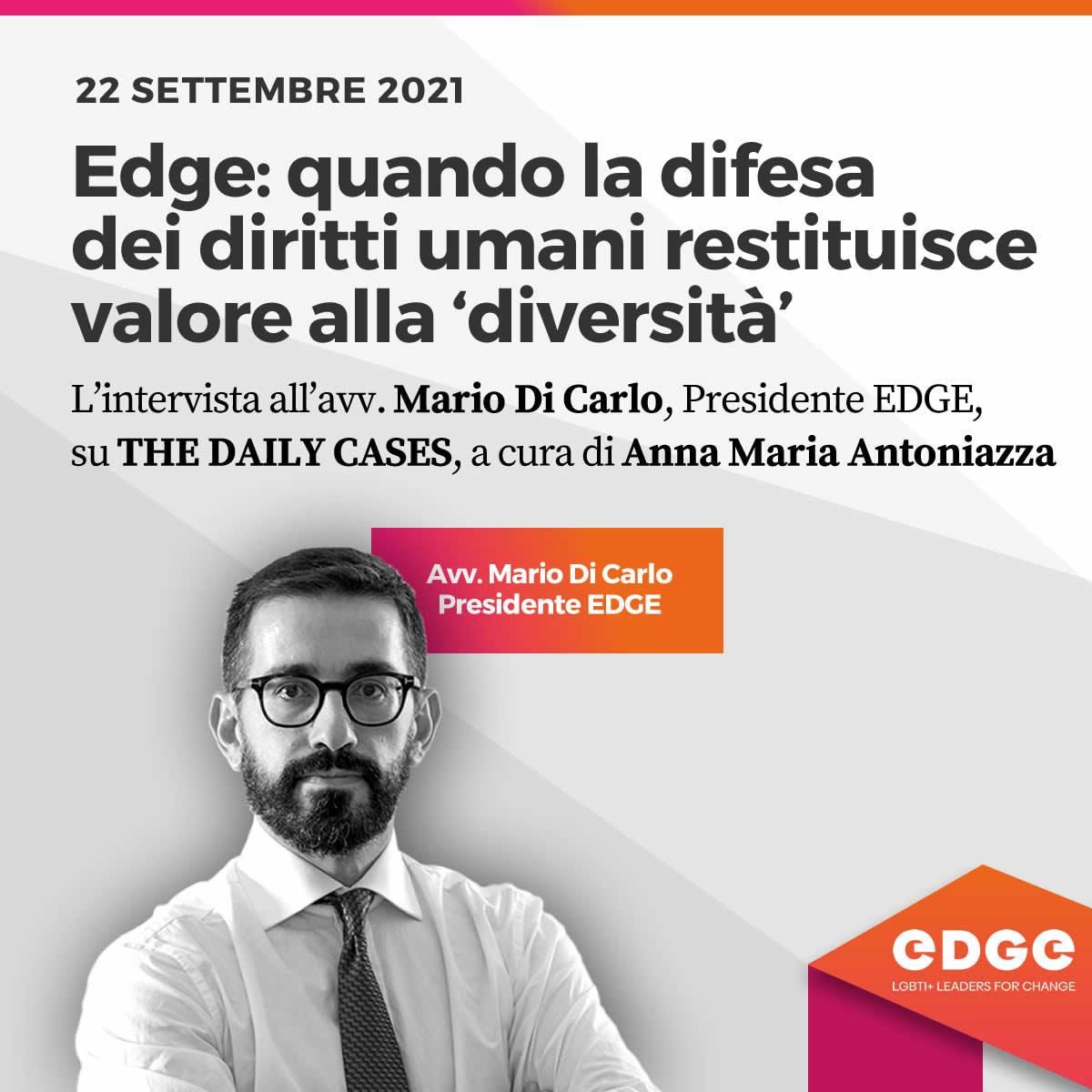 Intervento Di Carlo su The Daily Cases | EDGE LGBTI+Leaders for change